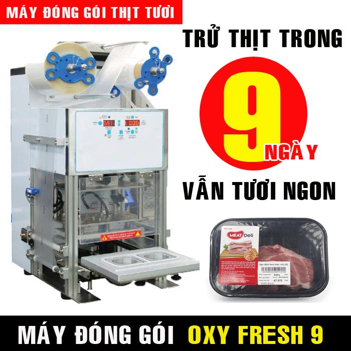 Trử thịt tươi 7-10 ngày với Công nghệ Oxy Fresh 9